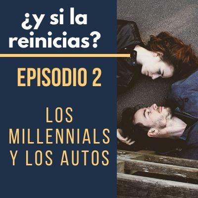 Los Millennials y los Autos