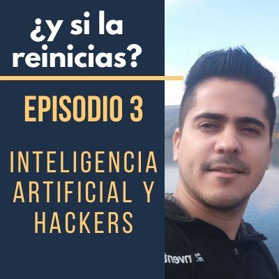Inteligencia Artificial y Hackers